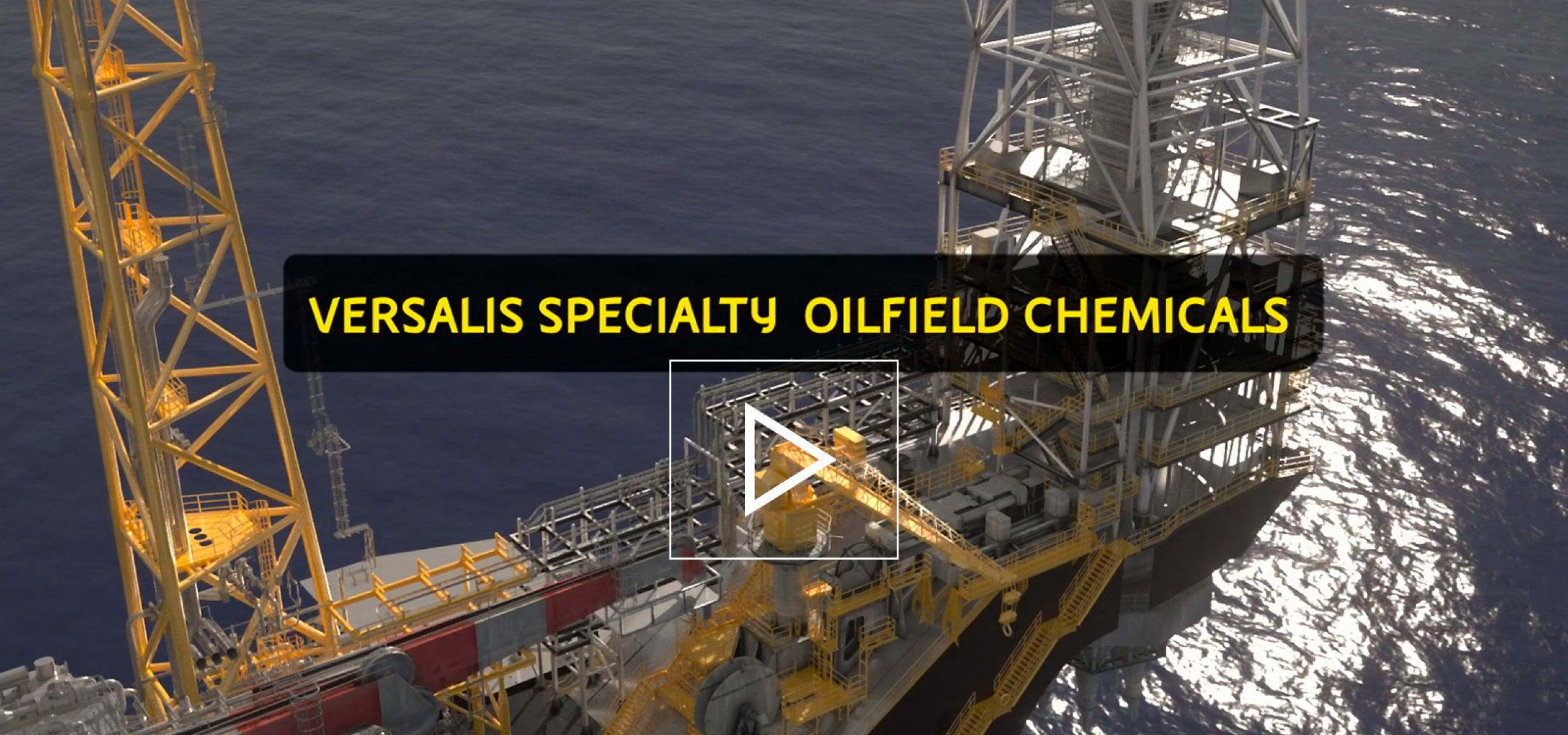 Versalis Specialty Oilfield Chemicals
